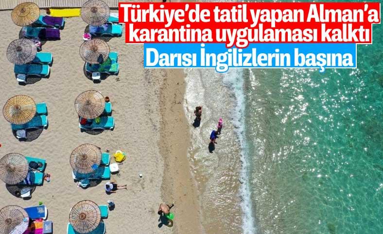 Almanya, Türkiye'de tatil yapanları karantinadan muaf tutma kararı aldı