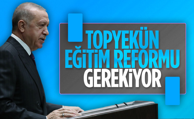 Cumhurbaşkanı Erdoğan'dan eğitimde reform çıkışı