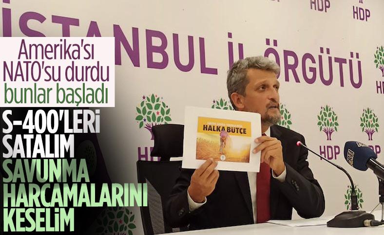 HDP'den S-400'leri satalım teklifi