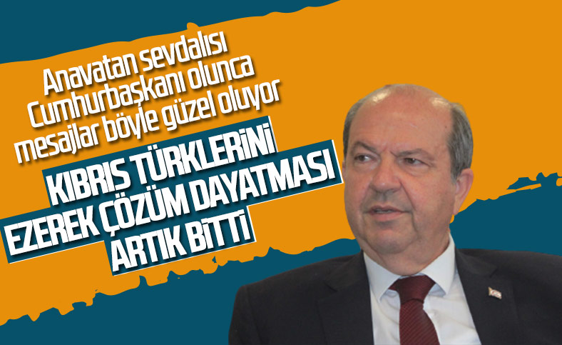 Ersin Tatar: Kıbrıslı Türkleri artık ezemezler