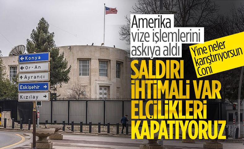 ABD Elçiliği terör saldırıları ihtimali nedeniyle kapıları kapattı