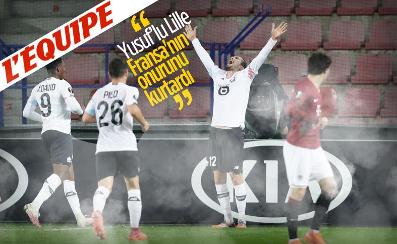 L'equipe: Yusuf'lu Lille, Fransa'nın onurunu kurtardı