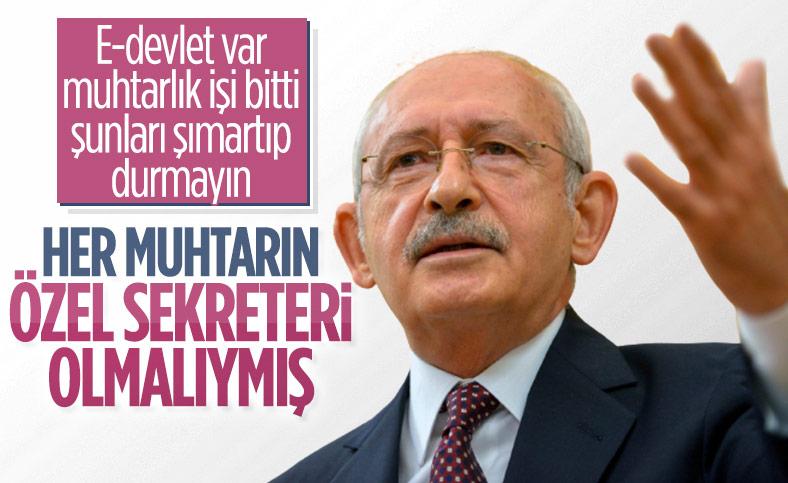 Kemal Kılıçdaroğlu'ndan muhtarlar için 'özel kalem' önerisi