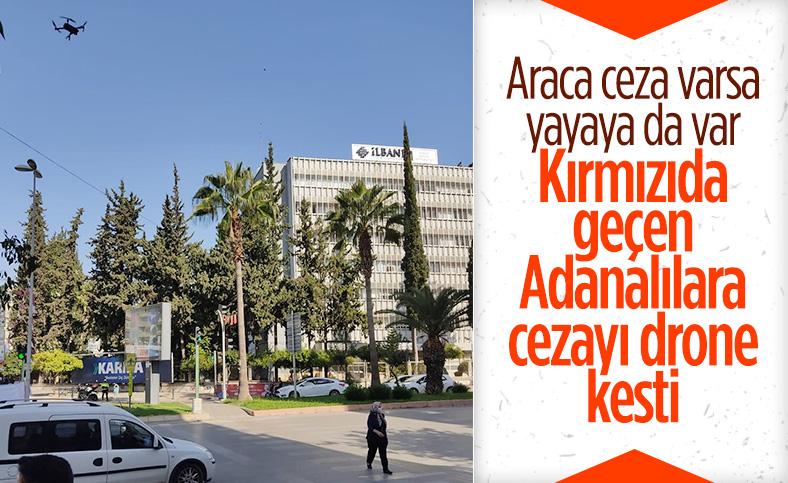 Adana polisinden yaya ve sürücülere drone'lu denetim