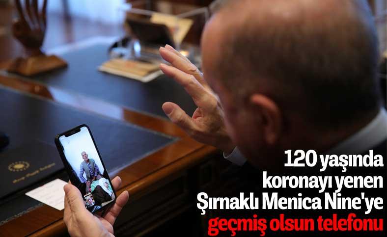 Cumhurbaşkanı Erdoğan'dan 120 yaşında koronayı yenen Menica Nine'ye telefon