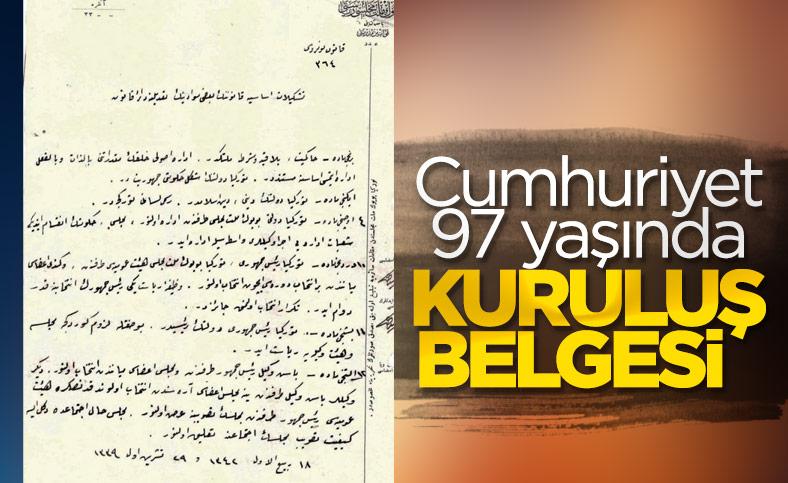 97 yıl önce kurulan Cumhuriyet'in kuruluş belgeleri