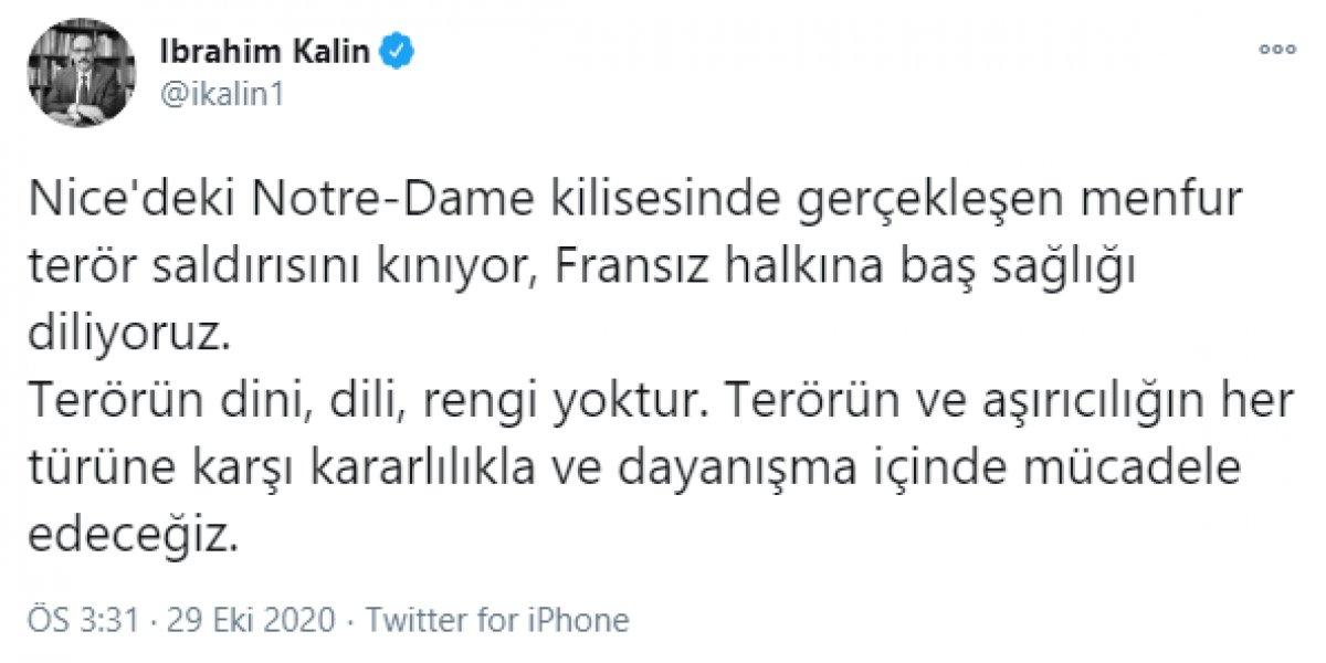 Cumhurbaşkanlığı Sözcüsü İbrahim Kalın: Fransa daki terör saldırısını kınıyoruz #1