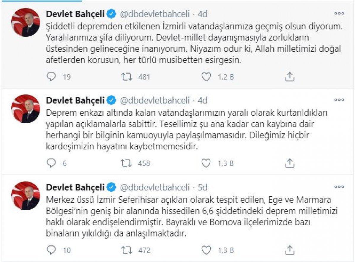 Devlet Bahçeli: Şiddetli depremden etkilenen İzmirli vatandaşlarımıza geçmiş olsun  #1