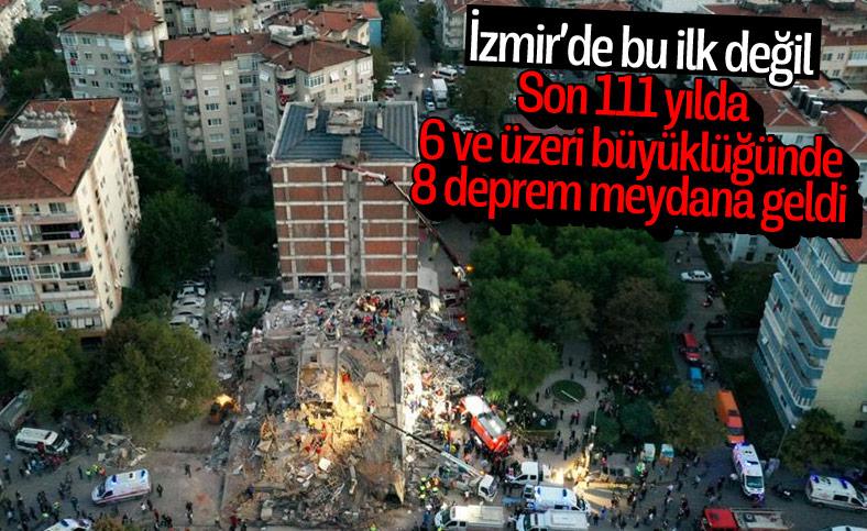 İzmir'de 111 yılda, 6 ve üzeri büyüklüğünde 8 deprem meydana geldi