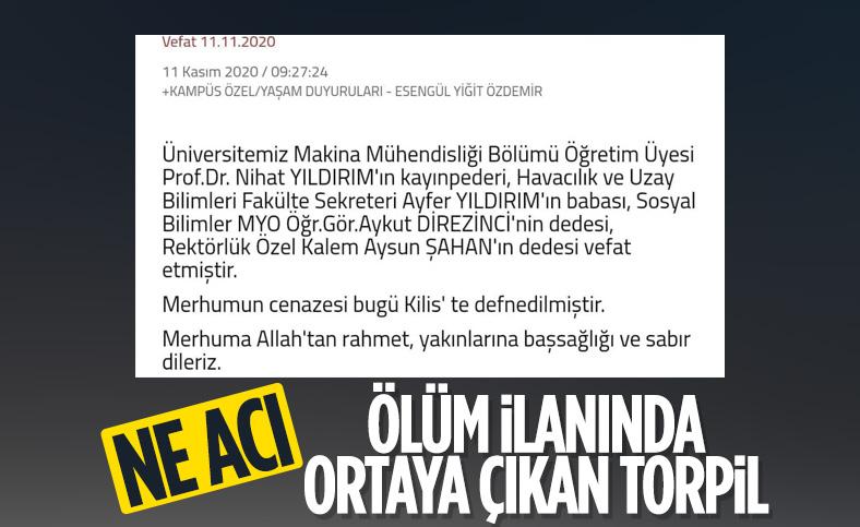 Gaziantep Üniversitesi'ndeki akraba ilişkileri vefat ilanıyla ortaya çıktı