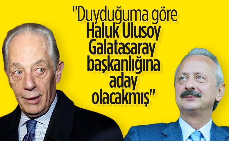Faruk Süren: Haluk Ulusoy da aday olacakmış