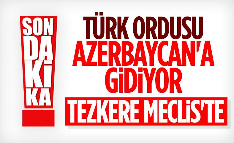 Azerbaycan tezkeresi Meclis'te