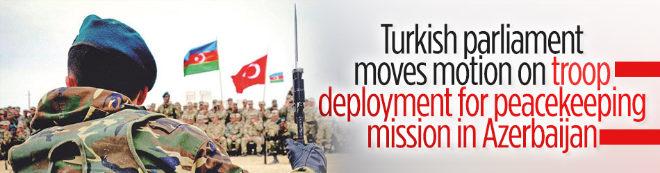 Turkey plans troop deployment for peacekeeping mission in Azerbaijan