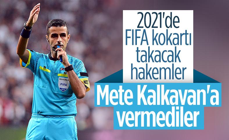 2021'de FIFA kokartı takacak hakemler