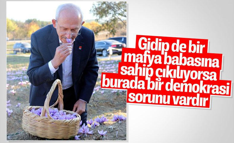 Kılıçdaroğlu: Mafya babasına sahip çıkılıyorsa, burada bir demokrasi sorunu vardır