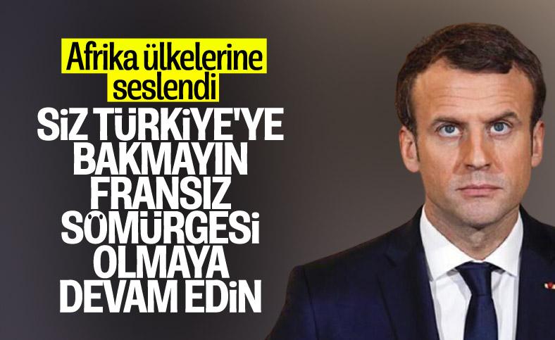 Macron: Afrikalılar Türkiye ve Rusya yüzünden bize kızgın