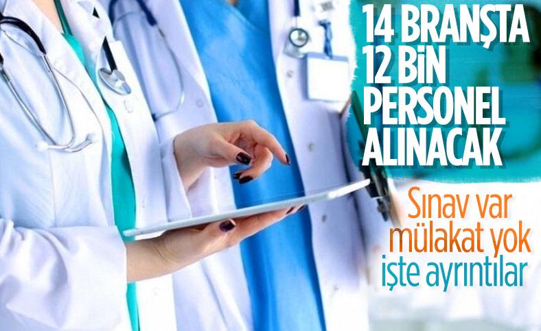 Sağlık Bakanlığı: 14 branşta, 12 bin sağlık personeli alımı başlıyor