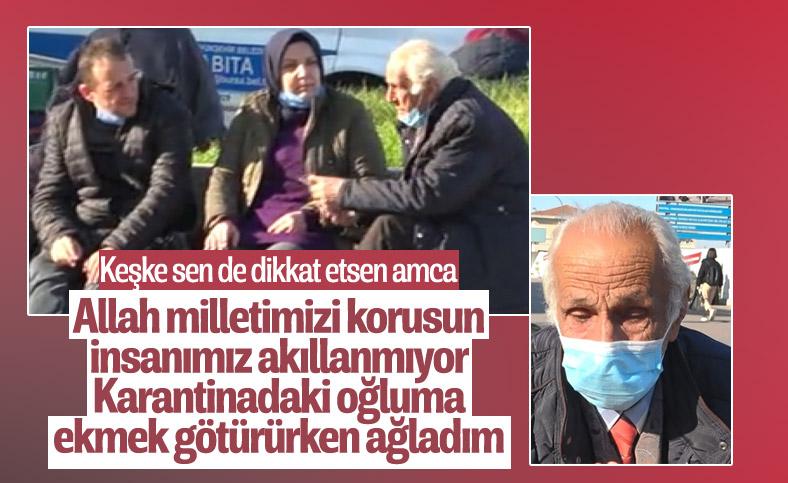 Bursa'da karantinadaki oğluna ekmek götüren yaşlı adam ağladı
