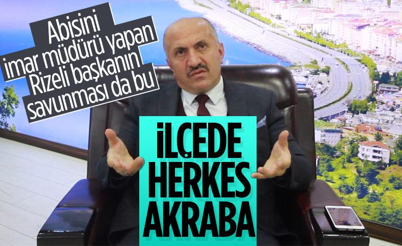 Çayeli Belediye Başkanı İsmail Hakkı Çiftçi abisini imar müdürü yaptı