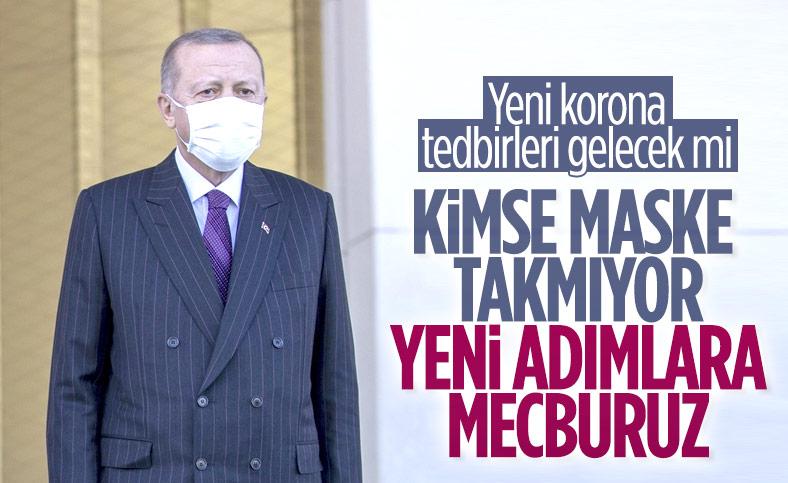 Cumhurbaşkanı Erdoğan'dan yeni koronavirüs tedbirleri sinyali
