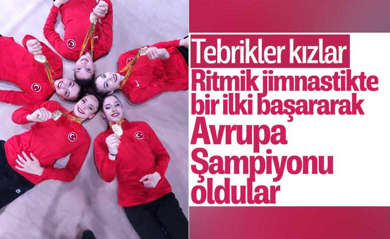 Ritmik Jimnastik Grup Milli Takımı Avrupa Şampiyonu oldu