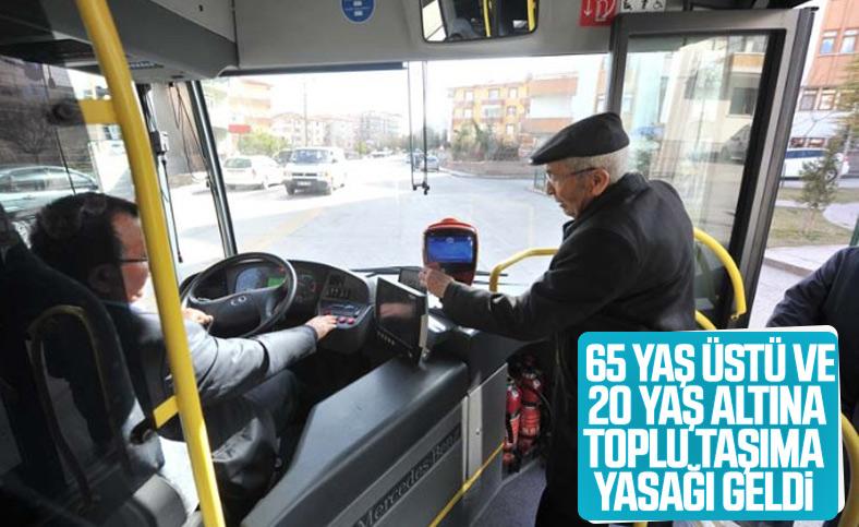 65 yaş üstü ve 20 yaş altına toplu taşıma kısıtlaması