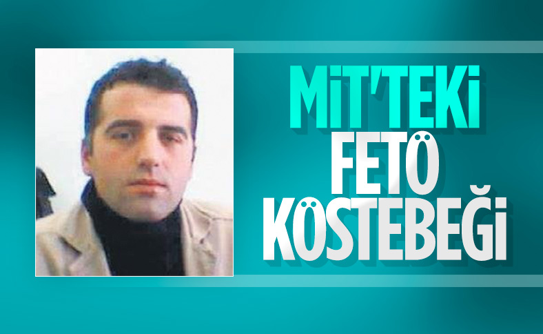 FETÖ'nün MİT'e yerleştirdiği köstebek: Sertan Çetinkaya