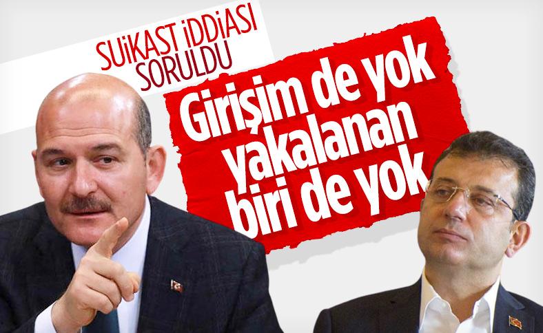 Süleyman Soylu: Ekrem İmamoğlu'na suikast girişimi söz konusu değildir