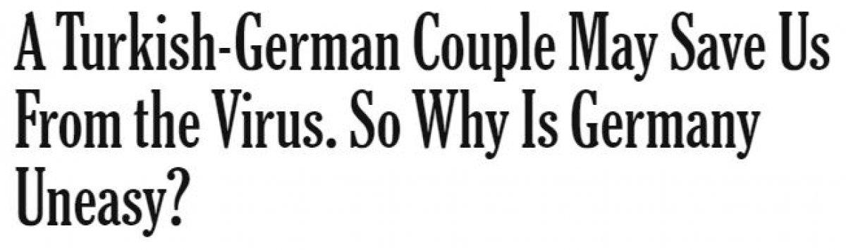 NY Times: Türk çift, bizi virüsten kurtarabilir #2