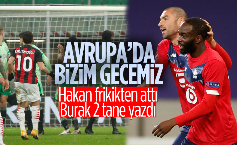 UEFA Avrupa Ligi'nde Burak Yılmaz ve Hakan Çalhanoğlu şov yaptı