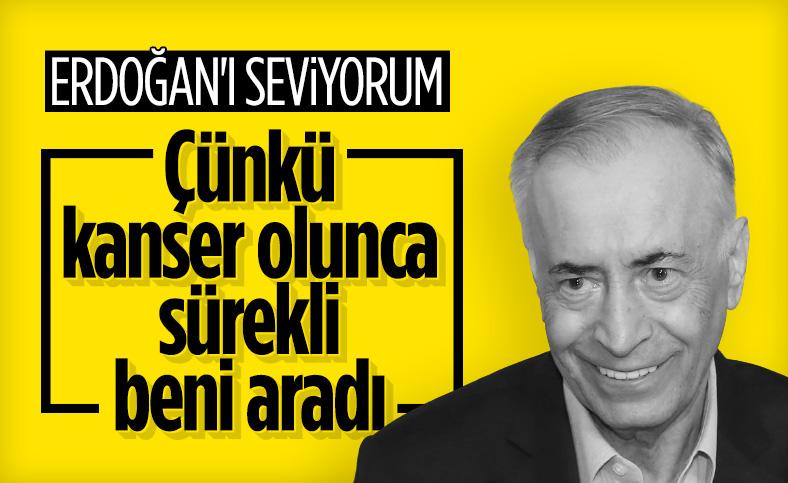 Mustafa Cengiz: Erdoğan'ı seviyorum