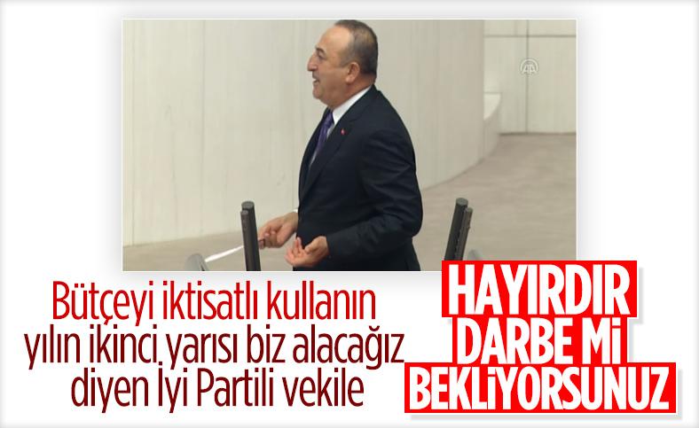 Çavuşoğlu'ndan İYİ Partili Erozan'a: Darbe beklentiniz mi var