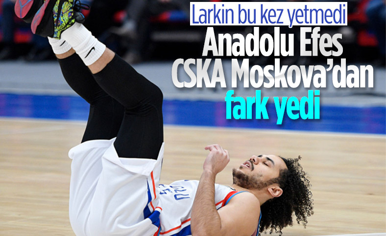 Anadolu Efes Avrupa Ligi'nde CSKA Moskova'dan fark yedi