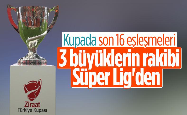 Türkiye Kupası'nda son 16 turu eşleşmeleri