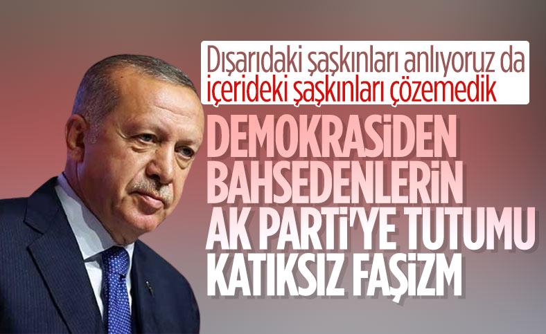 Cumhurbaşkanı Erdoğan: Demokrasiden bahsedenlerin AK Parti'ye tutumu katıksız faşizm