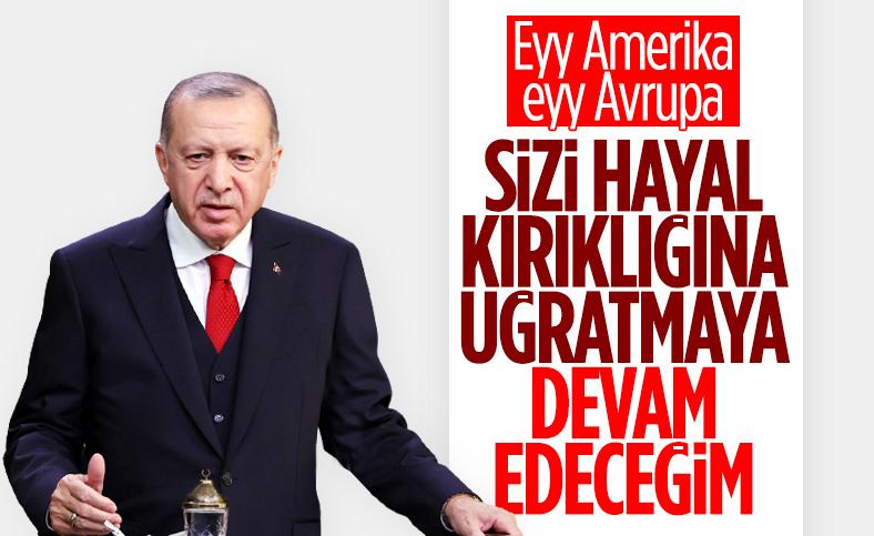 Cumhurbaşkanı Erdoğan: Türkiye'yi tehdit edenleri hayal kırıklığına uğratmaya devam edeceğiz