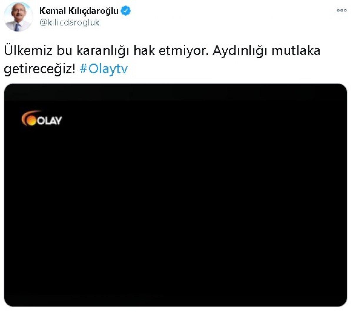 Kılıçdaroğlu ndan Olay TV paylaşımı #1