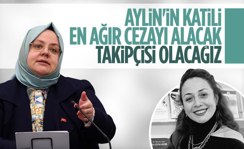 Zehra Zümrüt Selçuk: Aylin Sözer'in vahşice katledilişi hepimizi derinden yaraladı