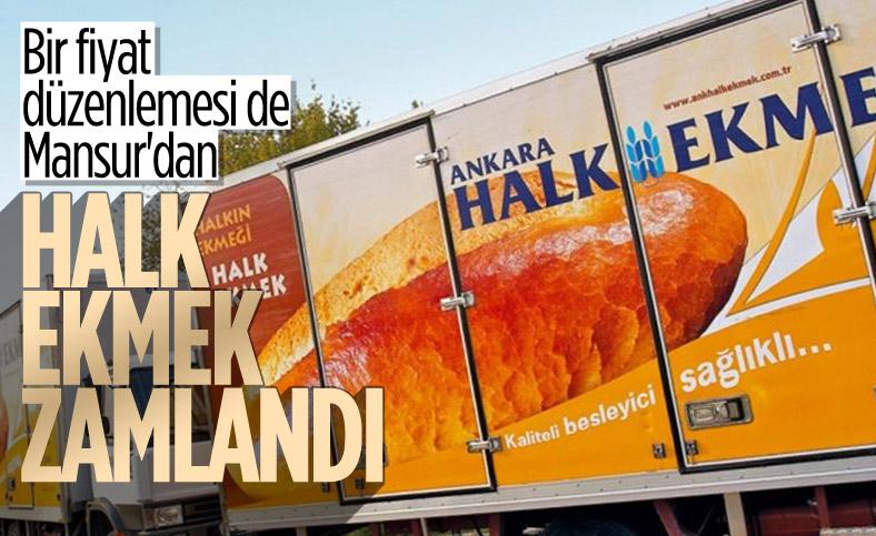 Ankara'da Halk Ekmek zamlandı