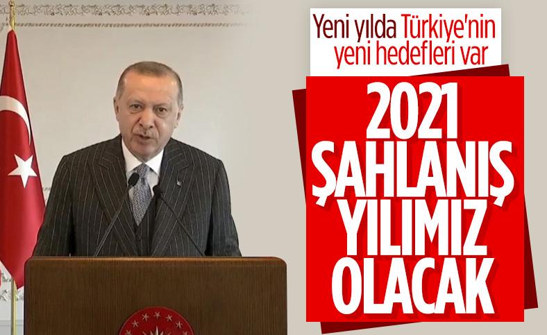 Cumhurbaşkanı Erdoğan: 2021 her alanda şahlanış yılımız olacak