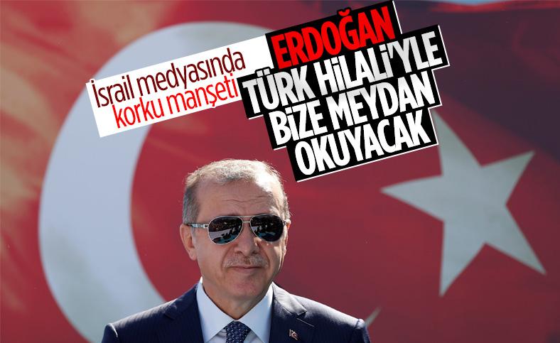 İsrail basınından Makorrishon: Erdoğan, Akdeniz'de 'Türk hilalini' uyguluyor