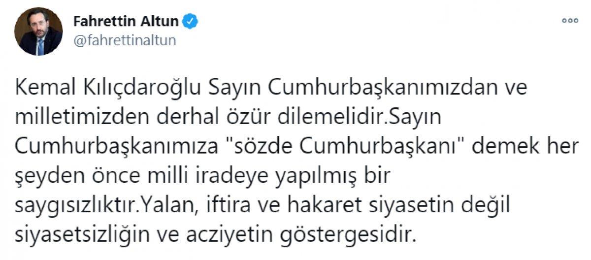 Kılıçdaroğlu nun,  sözde cumhurbaşkanı  sözü, büyük tepki topladı #5