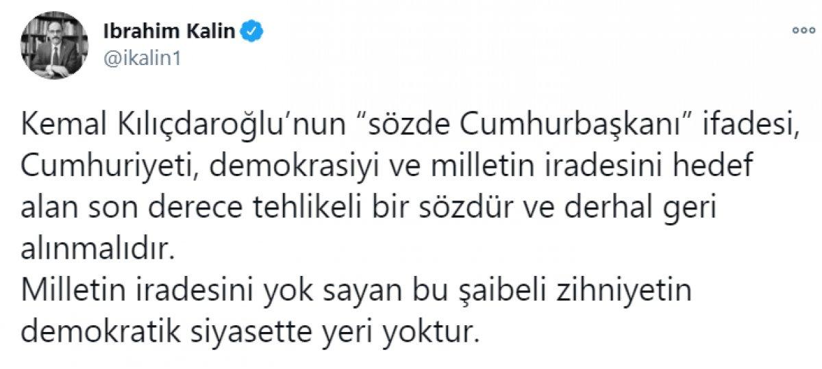 Kılıçdaroğlu nun,  sözde cumhurbaşkanı  sözü, büyük tepki topladı #6