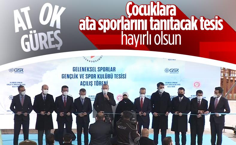 Cumhurbaşkanı Erdoğan, Geleneksel Sporlar Tesisi açılışına katıldı