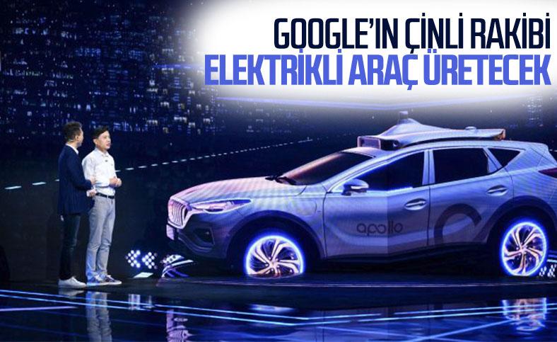 Google'ın Çinli rakibi Baidu, elektrikli araç işine girdi