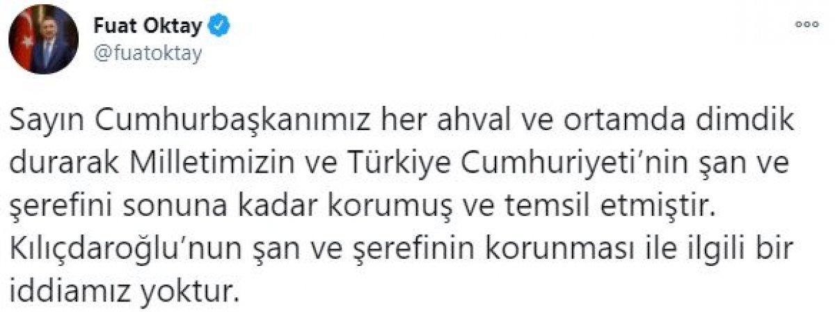 Fuat Oktay dan, Kılıçdaroğlu nun  sözde Cumhurbaşkanı  sözlerine tepki #1