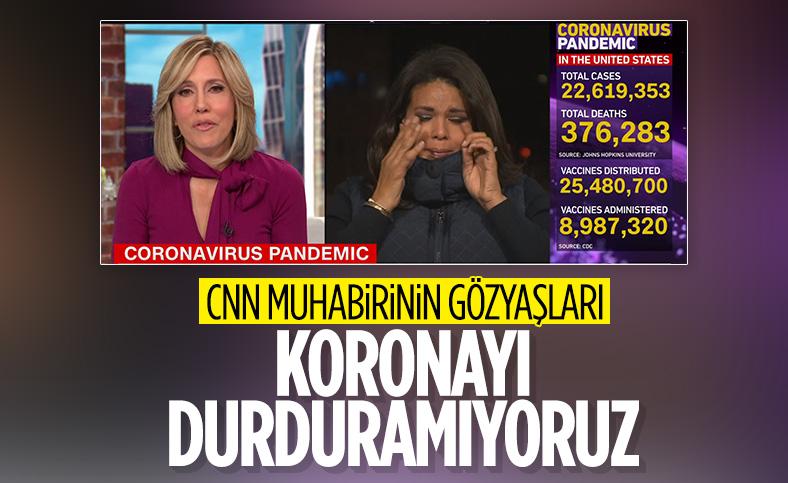 CNN muhabiri, koronavirüs haberi sırasında ağladı
