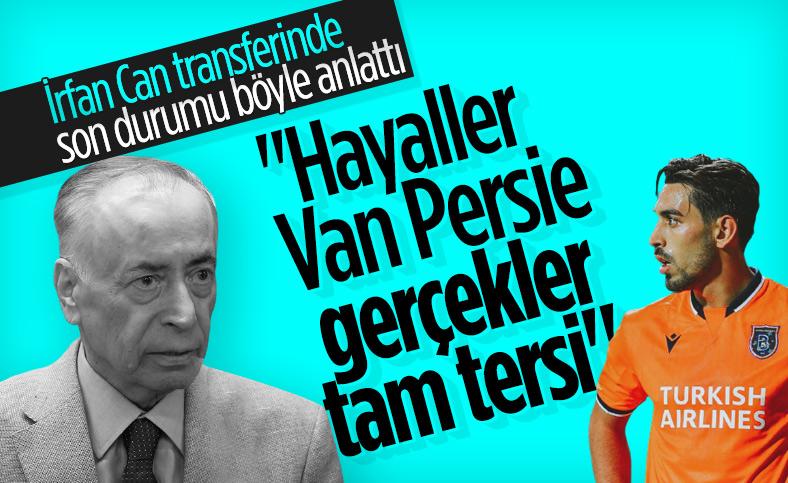 Mustafa Cengiz: Hayaller Van Persie, gerçekler tam tersi