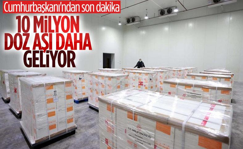 Cumhurbaşkanı Erdoğan: 10 milyon aşı gelecek