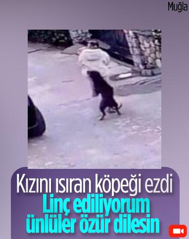 Muğla'da kızını ısıran köpeği ezdi: Kasıtlı yapmadım